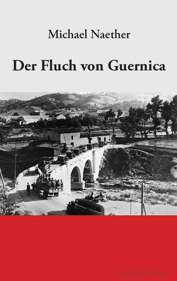 Der Fluch von Guernica von Naether,  Michael