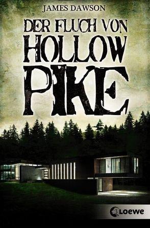 Der Fluch von Hollow Pike von Dawson,  James, Keil,  Britta