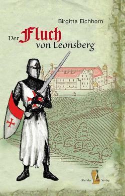 Der Fluch von Leonsberg von Eichhorn,  Birgitta