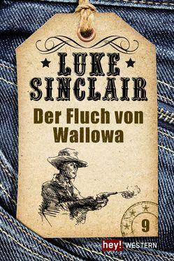 Der Fluch von Wallowa von Sinclair,  Luke