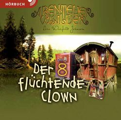 Der flüchtende Clown (Hörbuch) von Caspari,  Christian, Duinmeyer-Bolik,  Ulrike, Fett,  Andreas, Plohmann,  Martin, Walfrid Johnson,  Lois