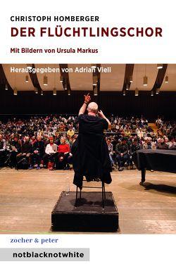 Der Flüchtlingschor von Homberger,  Christoph