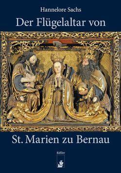 Der Flügelaltar von St.Marien zu Bernau von Badstübner-Gröger,  Sibylle, Jeitner,  Christa, Knüvener,  Dr. Peter, Sachs,  Hannelore