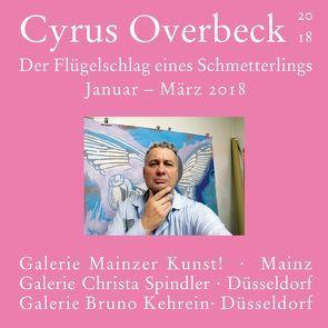 Der Flügelschlag eines Schmetterlings von Overbeck,  Cyrus