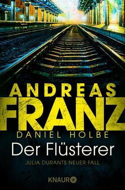 Der Flüsterer von Franz,  Andreas, Holbe,  Daniel