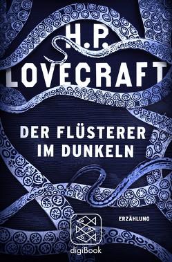 Der Flüsterer im Dunkeln von Lovecraft,  H. P., Pechmann,  Alexander