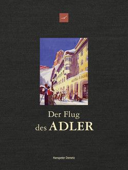 Der Flug des Adler von Demetz,  Hans-Peter