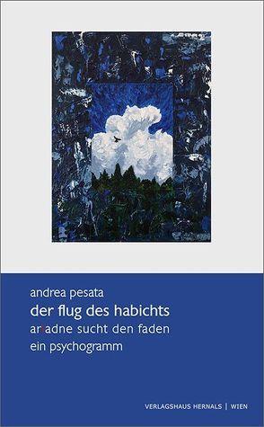 der flug des habichts – ariadne sucht den faden von Pesata,  Andrea