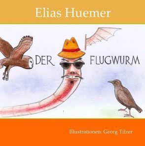 Der Flugwurm von Huemer,  Elias