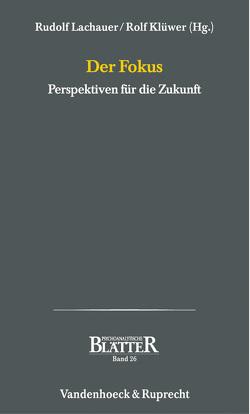 Der Fokus von Klüwer,  Rolf, Lachauer,  Rudolf