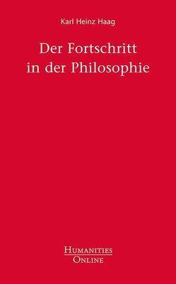 Der Fortschritt in der Philosophie von Haag,  Karl Heinz