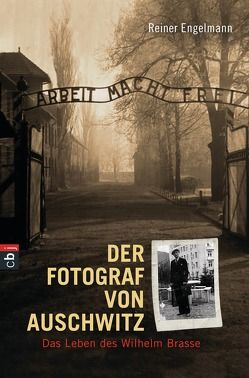 Der Fotograf von Auschwitz von Engelmann,  Reiner
