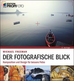 Der fotografische Blick von Freeman,  Michael