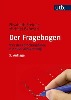 Der Fragebogen von Benesch,  Michael, Steiner,  Elisabeth