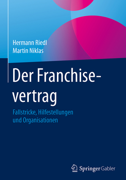 Der Franchisevertrag von Niklas,  Martin, Riedl,  Hermann