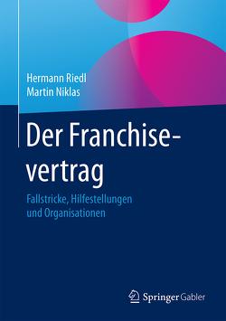 Der Franchisevertrag von Niklas,  Martin, Riedl,  Hermann