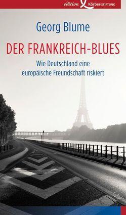 Der Frankreich-Blues von Blume,  Georg