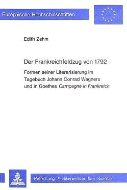Der Frankreichfeldzug von 1792 von Zehm,  Edith
