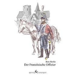 Der Französische Offizier von Berlin,  Beta