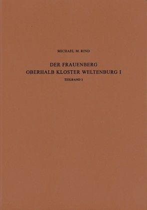 Der Frauenberg oberhalb Kloster Weltenburg I von Rind,  Michael M.