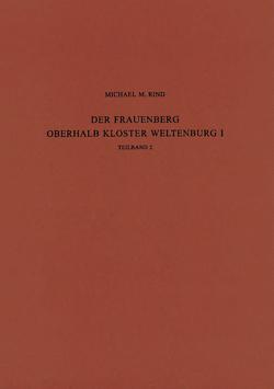 Der Frauenberg oberhalb Kloster Weltenburg II von Rind,  Michael