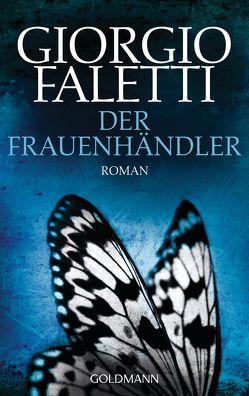 Der Frauenhändler von Faletti,  Giorgio