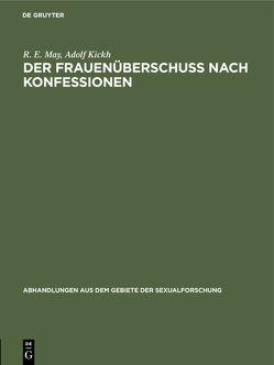 Der Frauenüberschuß nach Konfessionen von May,  R. E.