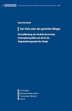 Der freie oder der gelenkte Bürger von Kirchhoff,  Paul