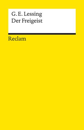 Der Freigeist von Bohnen,  Klaus, Lessing,  Gotthold Ephraim