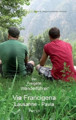 Der Freigeist Wanderführer von Gebauer,  Johannes, Wagner,  David