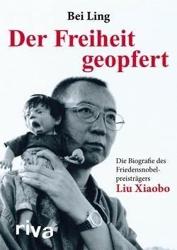 Der Freiheit geopfert von Ling,  Bei Bei