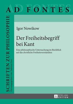 Der Freiheitsbegriff bei Kant von Nowikow,  Igor