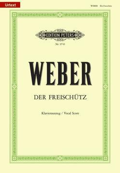 Der Freischütz (Oper in 3 Akten) von Freyer,  Joachim, Kind,  Friedrich, Weber,  Carl Maria von