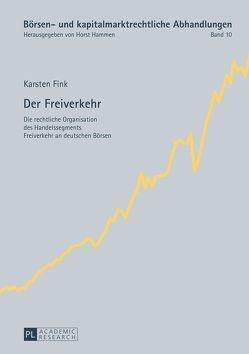 Der Freiverkehr von Fink,  Karsten