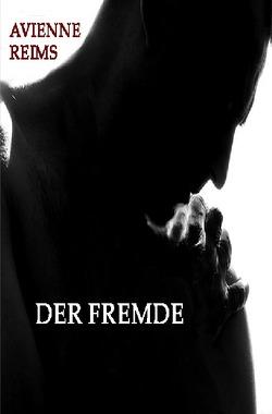 DER FREMDE von REIMS,  AVIENNE
