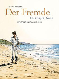Der Fremde von Aumüller,  Uli, Camus,  Albert, Ferrandez,  Jacques