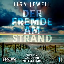 Der Fremde am Strand von Fischer,  Carola, Jewell,  Lisa, Mittelstädt,  Sandrine