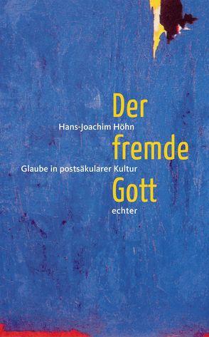 Der fremde Gott von Höhn,  Hans-Joachim