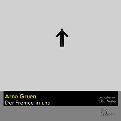 Der Fremde in uns von Gruen,  Arno, Vester,  Claus