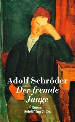 Der fremde Junge von Schröder,  Adolf