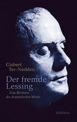 Der fremde Lessing von Ter-Nedden,  Gisbert, Vellusig,  Robert