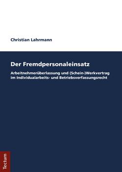 Der Fremdpersonaleinsatz von Lahrmann,  Christian