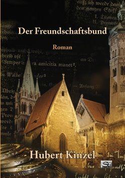 Der Freundschaftsbund von Kinzel,  Hubert