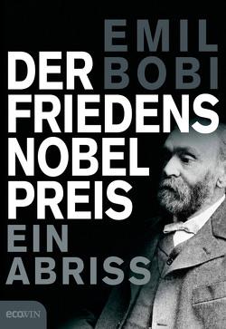Der Friedensnobelpreis von Bobi,  Emil