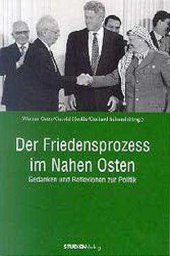 Der Friedensprozeß im Nahen Osten von Gatty,  Werner, Heckle,  Gerold, Schmid,  Gerhard