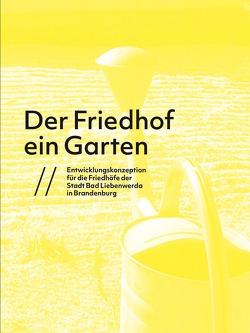 Der Friedhof ein Garten von Schäfer,  Anne, Viader-Soler,  Ana