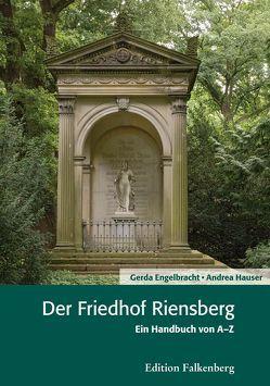 Der Friedhof Riensberg von Engelbracht,  Gerda, Hauser,  Andrea