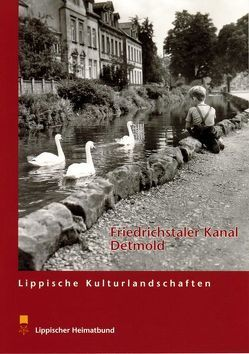 Der Friedrichstaler Kanal in Detmold von Ruppert,  Andreas