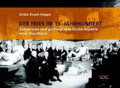Der Fries im 19. Jahrhundert von Kvech-Hoppe,  Ulrike