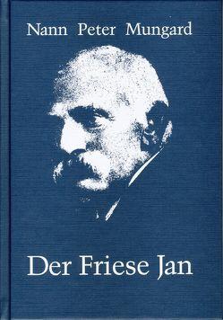 Der Friese Jan von Hoeg,  Hans, Mungard,  Nann Peter